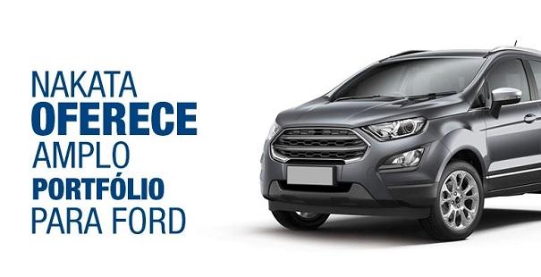 Nakata possui um amplo catálogo para veículos Ford